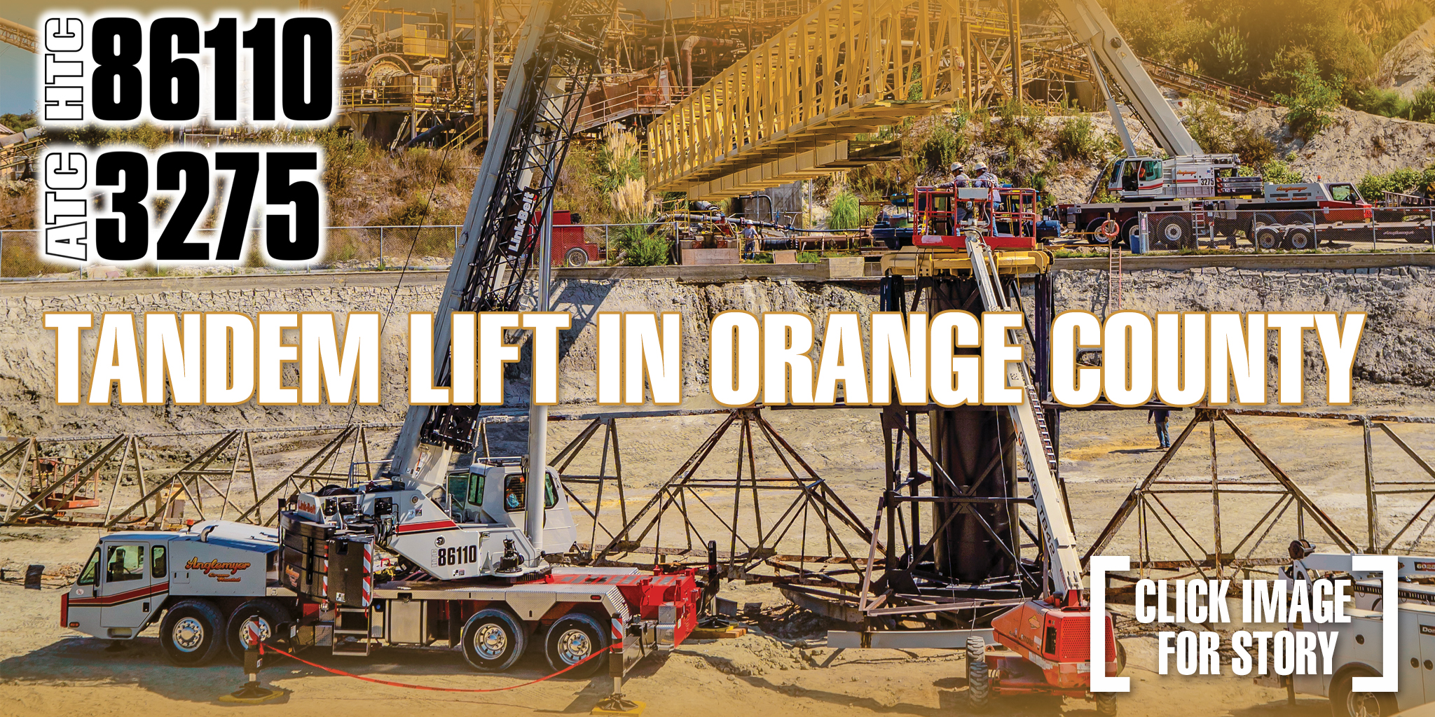 Tandem lift in Orange County with HTC-86110 and ATC-3275